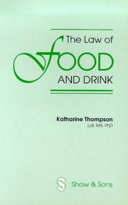 Cover of: law of food and drink | Thompson, Katharine LLB.