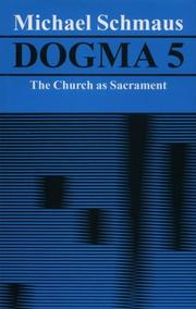 Cover of: Dogma 5: The Church As Sacrament