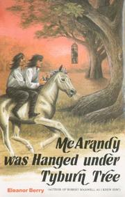 Cover of: McArandy was hanged under Tyburn Tree