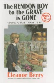 Cover of: The Rendon boy to the grave is gone