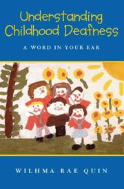 Understanding Childhood Deafness
