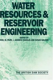 Cover of: Water Resources and Reservoir Engineering | British Dam Society Conference 1992 (University of Stirling)