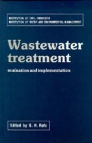 Cover of: Wastewater Treatment: Evaluation and Implementation  | B. H. Rofe