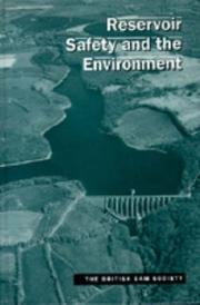 Cover of: Reservoir safety and the environment | British Dam Society. Conference
