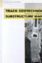 Cover of: Track geotechnology and substructure management