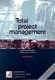 Cover of: Total project management of construction safety, health, and environment |