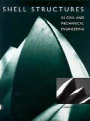 Cover of: Shell structures in civil and mechanical engineering