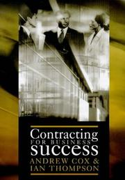 Cover of: Contracting for business success | Andrew W. Cox