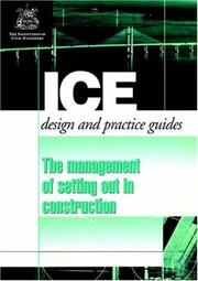 Cover of: The Management of Setting Out in Construction (Ice Design and Practice Guide)