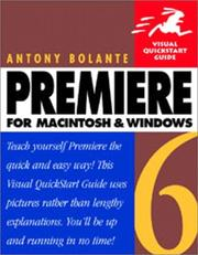 Cover of: Premiere 6 for Macintosh and Windows | Antony Bolante