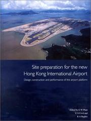 Cover of: Site Preparation for the New Hong Kong International Airport |