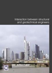 Cover of: Interaction Between Structural and Geotechnical Engineers | Cost Action C7