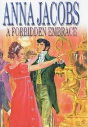 Cover of: A Forbidden Embrace