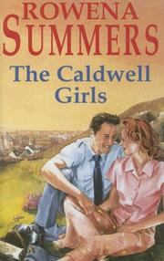 Cover of: The Caldwell Girls | Rowena Summers