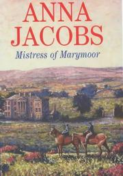 Cover of: Mistress of Marymoor | Anna Jacobs