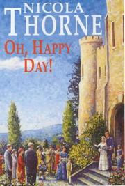 Cover of: Oh, Happy Day! | Nicola Thorne