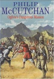 Cover of: Ogilvie's Dangerous Mission