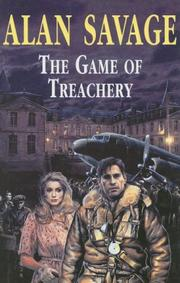 Cover of: The Game of Treachery | Alan Savage