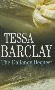 Cover of: The Dallancy Bequest | Tessa Barclay