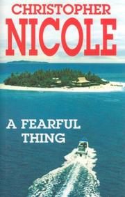 Cover of: A Fearful Thing | Christopher Nicole
