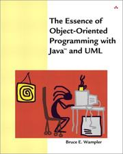 Cover of: The essence of object-oriented programming with Java and UML