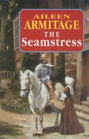 Cover of: The Seamstress | Aileen Armitage