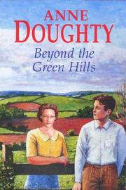 Cover of: Beyond the Green Hills (Severn House Large Print) | Anne Doughty