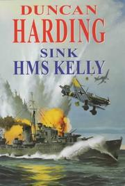 Cover of: Sink Hms Kelly | Duncan Harding