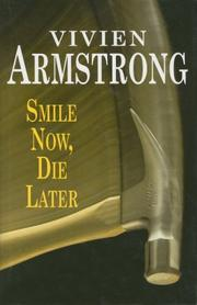 Cover of: Smile Now, Die Later