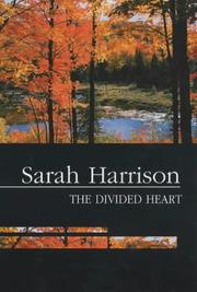 Cover of: The Divided Heart | Sarah Harrison