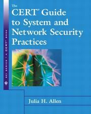 Cover of: The CERT(R) Guide to System and Network Security Practices (The SEI Series in Software Engineering)