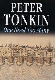 Cover of: One Head Too Many | Peter Tonkin