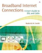 Cover of: Broadband Internet Connections: A User's Guide to DSL and Cable