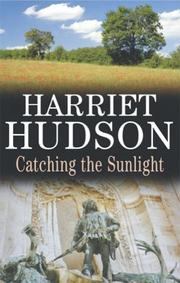Cover of: Catching the Sunlight | Harriet Hudson
