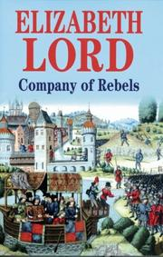 Cover of: Company of Rebels | Elizabeth Lord