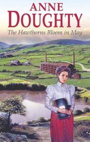 Cover of: The Hawthorns Bloom in May (Severn House Large Print) | Anne Doughty