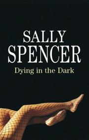Cover of: Dying in the Dark | Sally Spencer