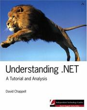 Cover of: Understanding .NET: A Tutorial and Analysis (Independent Technology Guides)