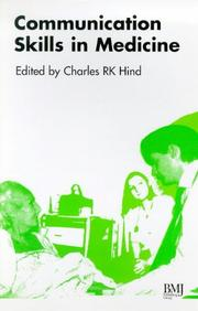 Cover of: Communication Skills in Medicine | Charles R. Hind