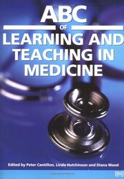 Cover of: ABC of learning and teaching in medicine