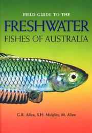 Cover of: Field guide to freshwater fishes of Australia
