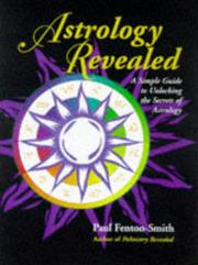 Cover of: Astrology Revealed  | Paul Fenton-Smith