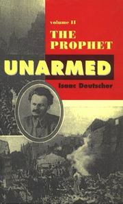 Cover of: The Prophet Unarmed: Trotsky
