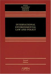 Cover of: International Environmental Law and Policy | Edith Brown Weiss