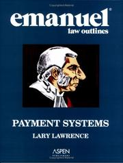 Cover of: Emanuel Law Outlines: Payment Systems
