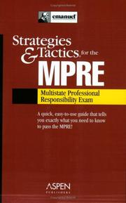 Cover of: Strategies & Tactics for the MPRE (Multistate Professional Responsibility Exam)