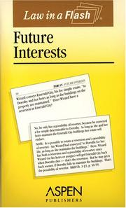 Cover of: Future Interests (Law in a Flash)