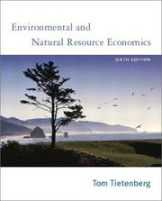 Cover of: Environmental and Natural Resource Economics | Tom Tietenberg