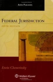 Cover of: Federal Jurisdiction, Fifth Edition (Aspen Treatise)