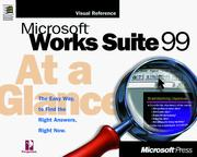 Cover of: Microsoft Works Suite 99 at a glance: the right answers, right now
